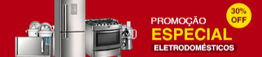 Promoção Especial Eletrodomésticos